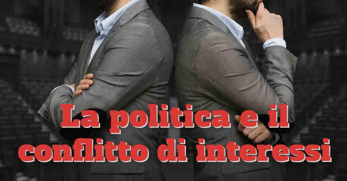 conflitti di interessi e politica